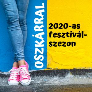2020-as fesztiválszezon Oszkárral